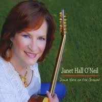 Janet Hall O'Neil | Down Here On the Ground Go To Artist Page. Recommended if You Like. Alison Krauss Bonnie Raitt Norah Jones. More Artists From - janethalloneil