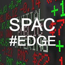 SPAC #Edge