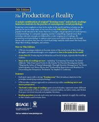 the production of reality essays and readings on social the production of reality essays and readings on social interaction jodi o brien 9781412979443 books ca