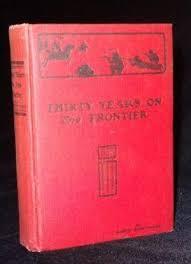 <b>THIRTY YEARS</b> ON THE FRONTIER by <b>Robert McReynolds</b>: El ...