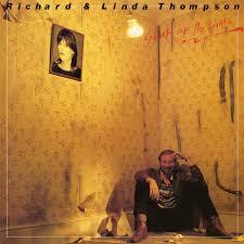 '1/12 - <b>Richard</b> & <b>Linda Thompson</b> - Shoot Out the Lights' by <b>Richard</b> ...