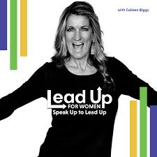 Lead Up for Women: Speak Up to Lead Up
