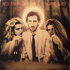 <b>Pete Townshend</b> - <b>Empty</b> Glass (1980, SP - Specialty Pressing, Vinyl ...