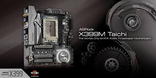 На подходе <b>материнские платы ASRock X399M</b> Taichi и X299M ...