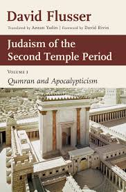 judaism of the second temple period volume david flusser judaism of the second temple period volume 1 david flusser eerdmans