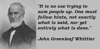 Quotes by John Greenleaf Whittier @ Like Success via Relatably.com