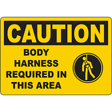 <b>CAUTION Body</b> Harness Required In This Area Sign | Graphic ...