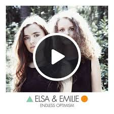 <b>Endless</b> Optimism - <b>Elsa</b> & <b>Emilie</b> | Shazam