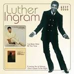 If Loving You Is Wrong I Don't Want to Be Right: The Best of Luther Ingram