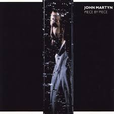 <b>Piece</b> By <b>Piece</b> (1986) - <b>John Martyn</b>