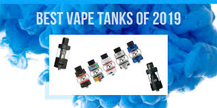 Best Vape Tanks of 2019. Buying Guide and Reviews