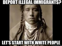 Native American Meme I am a white person and in reality this is ... via Relatably.com