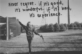 Daily Quotes: Quote About Never Regret If Its Good Its Wonderful ...