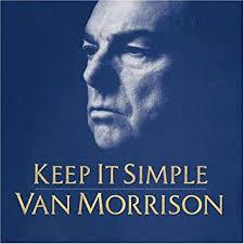 <b>VAN MORRISON</b> - <b>Keep</b> It Simple - Amazon.com Music