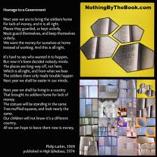 nothing by the book nbtb homage to a govt philip larkin