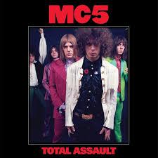 <b>MC5</b>: <b>Total</b> Assault. Vinyl. Norman Records UK