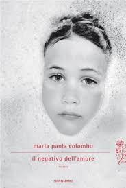 Maria Paola Colombo è nata nel 1979. Il negativo dell'amore è il suo primo romanzo. Nel web è possibile ascoltare una sua intervista agli indirizzi - Maria-Paola-Colombo
