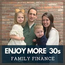 Enjoy More 30s: Family Finance