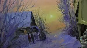 Игорь Сахаров, <b>зимний пейзаж</b> маслом - YouTube