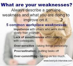 interview answers to tough job interview questions what are your weaknesses