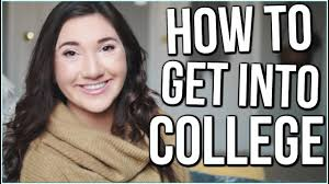 how to get into your dream school college application prep tips how to get into your dream school college application prep tips