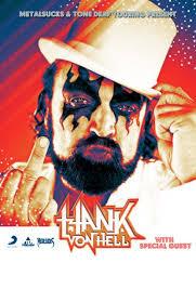 Hank Von Hell - The Oriental Theater