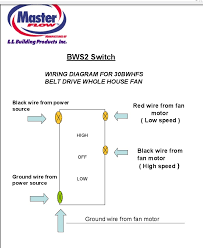masterflow house fan bws2 switch wiring diagram for 30bwhfs belt masterflow house fan bws2 switch wiring diagram for 30bwhfs belt drive whole house fan