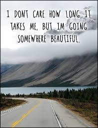 Beautiful Place | Popular inspirational quotes at EmilysQuotes