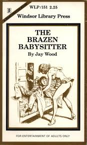 triple x books wlp 151 the brazen babysitter by jay wood eb