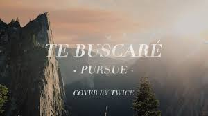 hillsong young pursue te buscar eacute cover en espa ntilde ol by hillsong young pursue te buscareacute cover en espantildeol by twice