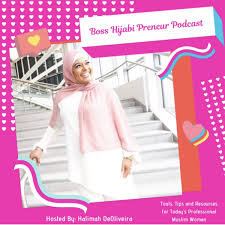Boss Hijabi Preneur Podcast