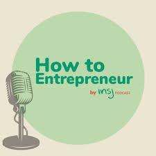 How to Entrepreneur