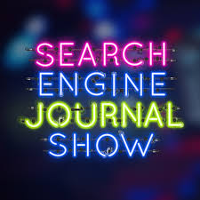 The Search Engine Journal Show
