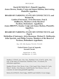 david dumschat james brown stanley czaja and james shelton board of pardons state of connecticut and richard k lublin chairman alvin dozeman paul j dubissette members of the board of