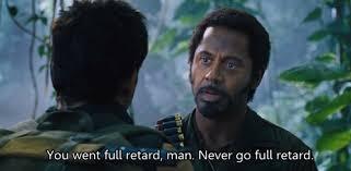 Tropic Thunder Movie Quotes. QuotesGram