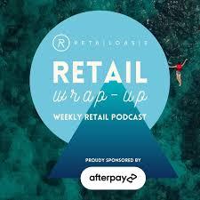 RetailOasis' Retail Wrap-Up