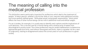 the hubert kairuki memorial university faculty of medicine and the meaning of calling into the medical profession this distinction seems particularly important for professions which