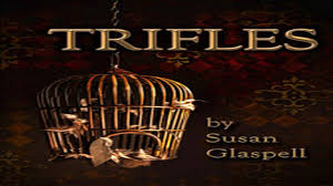 trifles by susan glaspell audiobook full trifles by susan glaspell audiobook full