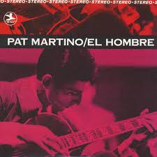 <b>Pat Martino</b> - <b>El</b> Hombre - Vinyl LP - 2014 - US - Original | HHV