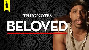 beloved thug notes book summary analysis beloved thug notes book summary analysis