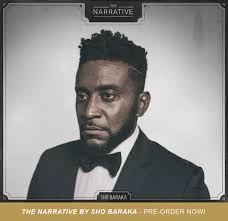 introducing sho baraka s debut humble beast album the narrative it has been three years since critically acclaimed hip hop artist sho baraka released new music