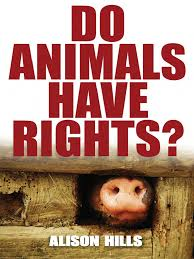 do animals deserve rights essay   documentsalison hills do animals have rights