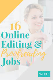 best ideas about copy editing editing writing 16 places to remote editing and proofreading jobs