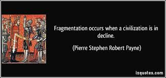 Image result for quotations fragmentation