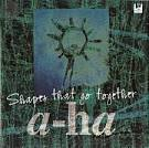 Shapes That Go Together album by a-ha