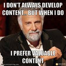 Best content marketing memes - Power Content via Relatably.com