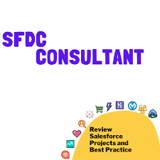 SFDC Consultant - Become a better Salesforce Consultant