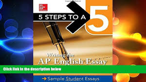 steps to a writing the ap english essay  5 steps to a 5 writing the ap english essay