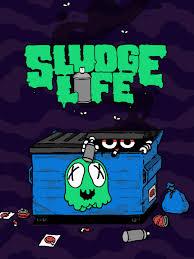 Sludge Life - SLUDGE LIFE