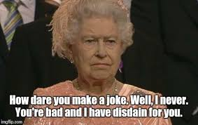 Queen Elizabeth London Olympics Not Amused Meme Generator - Imgflip via Relatably.com